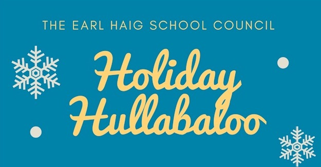 Mark your calendars – it's back! The Earl Haig Holiday Hullabaloo!